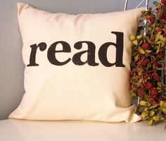 read - Modern Hand Stamped Typography Pillow Cover by JoshuaByOak on Etsy https://www.etsy.com/listing/76962735/read-modern-hand-stamped-typography