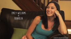 Emily Williams as Benvolia  Benvolia is Romeo's best friend, cousin, and confidant. She and Mercutio almost serve as Romeo's guardians in a way, looking after his best interests and doing what ever they can to snap him out of his funk.