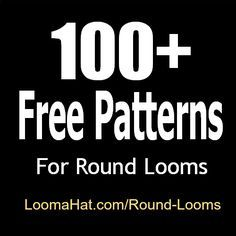 Round Loom 100 FREE Loom Knitting Patterns -Easy. Great for beginners and…