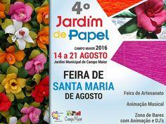 Campomaiornews: Jardim de Papel em Campo Maior 2016 e Feira de San...
