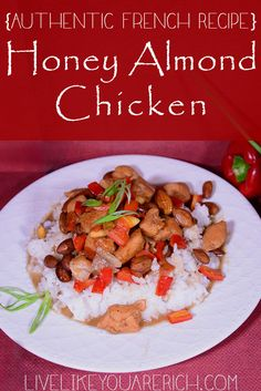 Our French guests made this insanely good Honey Almond Chicken. This is a must try! #LiveLikeYouAreRich