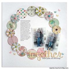 This perfectly pretty scrapbook page would work for anniversaries, weddings or even new babies!