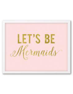 free-printable-wall-art-blush-gold-lets-be-mermaids-2