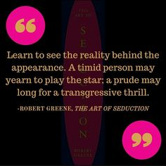 Art Of Seduction Quotes Strategy Persuasion Book