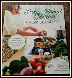 The kids are grown, now what?: Prep Ahead Meals From Scratch