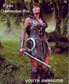 Xena Warrior Princess! geek-awesomness I love Xena and her side kick Gabrielle