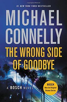 The Wrong Side of Goodbye (A Harry Bosch Novel) by Michae... https://www.amazon.com/dp/1455524212/ref=cm_sw_r_pi_dp_x_Wac5zbM9WBC7X