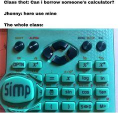 Stupid Memes, Funny Memes, Top Memes, Sin Cos Tan, Meme Page, Meme Lord, The Borrowers, Balls, Hilarious Memes