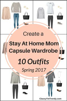 Create a Stay At Home Mom capsule wardrobe on a budget! It's a preview of the E-Book, The Stay At Home Mom Capsule Wardrobe: Spring 2017 Collection. It reveals a few tips, jeans, leggings and shoes in the capsule wardrobe and shows how you can mix and match those pieces to create several outfits! This capsule is also perfect for the work from home mom entrepreneur too with 100 outfit ideas!