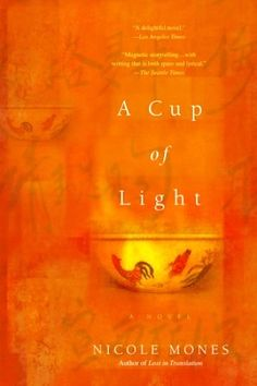 A Cup of Light by Nicole Mones