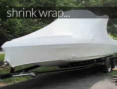 DR. SHRINK HAS EVERYTHING FOR BOAT SHRINK WRAP NEEDS AND MORE - - North ,FL, Florida - BoatNation.com: A Boater's Resource Directory