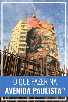 O que fazer na Av. Paulista? São Paulo, SP, viagem pelo Brasil, atrações culturais, onde comer
