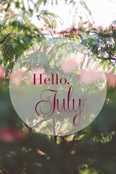 Hello, July - Morgane LB