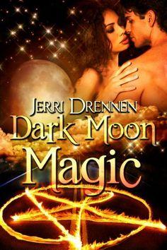 Dark Moon Magic by Jerri Drennen, http://www.amazon.com/dp/B0098JTHPI/ref=cm_sw_r_pi_dp_2bHSqb05FYGCB (Free today - 11/25/12)