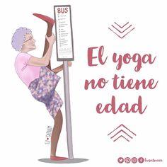 EL YOGA NO TIENE EDAD