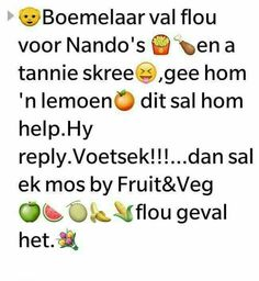 Neus in sy besigheid Wedding Jokes, Afrikaanse Quotes, Fruit And Veg, Faith Quotes, Positive Quotes, Funny Jokes, Positivity, Messages, Words