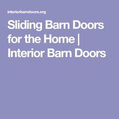 Sliding Barn Doors for the Home | Interior Barn Doors