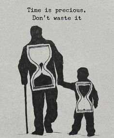 Positive Quotes : Time is precious dont waste it. # Parenting drawing Positive Quotes : Time is precious dont waste it. - Hall Of Quotes
