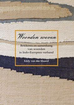 Eddy van der Maarel - Woorden weven (2014)