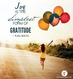 Joy is the simplest form of Gratitude | Julian Pencilliah Inspire #Joy #Gratitude #Quotes