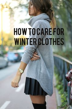 Winter Clothes Cheat Sheet: 35 Tips To Care For Wool, Cashmere, Down, and Velvet