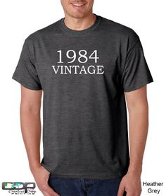 30th Birthday T-shirt- 1984 Antique (Can Customize) S-5XL Fast Shipping TG8000344 Funny Birthday Gift