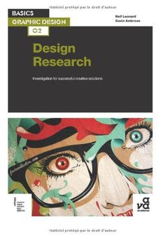 Basics Graphic Design 02: Design Research: Investigation for successful creative solutions: Neil Leonard, Gavin Ambrose: 9782940411740: Amazon.com: Books