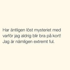 Se foton och videoklipp från SITUATIONER (@situationer) på Instagram True Quotes, Funny Quotes, Swedish Quotes, Body Positive Quotes, Wise Men Say, Fantastic Quotes, Different Quotes, All Family, My Mood