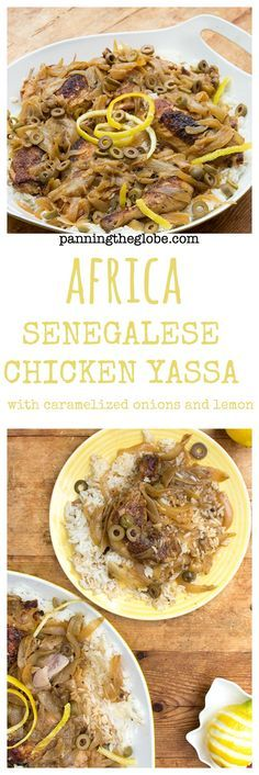 Senegalese Chicken Yassa: tender chicken and caramelized onions in a delicious lemony sauce. West African style comfort food.