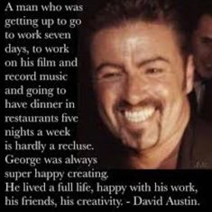 David is so right. He wasn't trying to kill himself. FF lied. He was moving on & that man didn't want him to.GM's death should've been looked into better. FF now has 2 boyfriends that suddenly died.did the police just ignore that? George Michael Died, Michael Love, Love Of A Lifetime, Goodbye My Love, I Miss Him, Beautiful Voice, Super Happy, Five Night, Going To Work