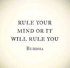 Rule your mind, Buddha