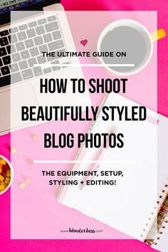 The ultimate guide to taking pretty styled stock photos for your blog! Learn about the equipment, setup, styling, editing and more! (+ helpful resources!) Photography tips for bloggers and entrepreneurs. #photographytips #stockphotography #flatlayphotos #photographyguide