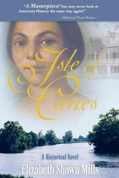 Isle of Canes excellent true story of Natchitoches plantations on Cane River
