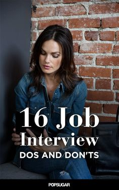 Pin for Later: 16 Major Dos and Don'ts at a Job Interview