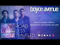 Boyce Avenue - Lovely mess (tradução) - YouTube