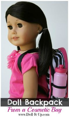 This doll backpack is made from a cosmetic bag!  There are lots of fun details to add!