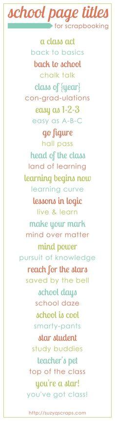 school scrapbook idea | school scrapbook page titles by WendyJohn