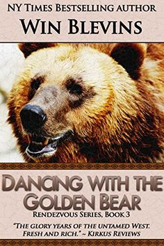 "Dancing with the Golden Bear (Rendezvous Series):   strong""Blevins' DANCING WITH THE GOLDEN BEAR is the glory years of the untamed West.  Fresh and rich."" ~Kirkus Reviews./i ""Blevins breathes life into historical characters like no one else!"" ~  Tony Hillerman /i/strong /pstrongWhen the enigmatic Jedediah Smith, greatest of the mountain men, puts together a brigade of trappers for an expedition into the unknown territory of Mexican California, Sam Morgan joyfully joins up. With his Cro..."