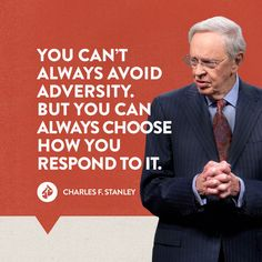 """""""You can't always avoid adversity. But you can always choose how you respond to it. Christian Memes, Christian Life, Bible Verses, Healing Scriptures, Bible Quotes, Charles Stanley Quotes, Prayers For Healing, Christian Inspiration, Way Of Life"""