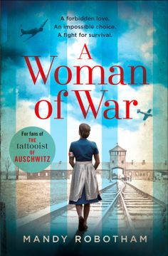 [Free eBook] A Woman of War: A new voice in historical fiction for for fans of the book The Tattooist of Auschwitz Author Mandy Robotham, Got Books, Books To Read, Holocaust Books, Historical Fiction Books, What To Read, Free Reading, Reading Nook, Reading Lists, Movies