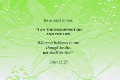 John Photograph - Resurrection And Life by Marlin and Laura Hum Scripture Art, Bible Verses, Jesus Quotes, Christian Art, Nature Photography, Believe, Inspirational Quotes, Easter, Group