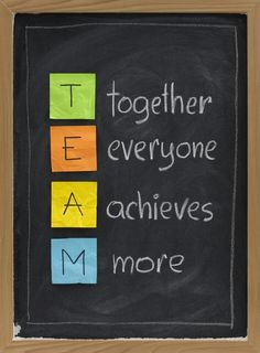 TEAM: together every one achieves more