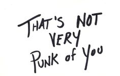 """""""Punk"""" Is The Grossest Word In Music — PropertyOfZack"""