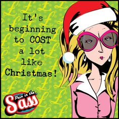 Shop till you drop! Pain in the Sass Xmas funnies festive humour alcohol sarcasm witty words