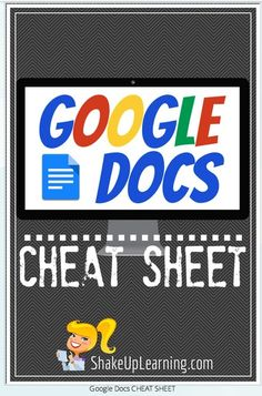 New Google Docs Cheat Sheet to Use in Class