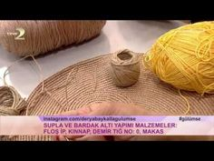 Derya Baykal'la Gülümse: Supla ve Bardak Altı Yapımı - YouTube
