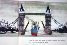 """illustration depicting a ship on the Thames passing under Tower Bridge taken from vintage """"This is London"""" book by Miroslav Sasek"""