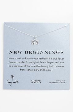 Free shipping and returns on Dogeared 'New Beginnings' Boxed Lotus Pendant Necklace at Nordstrom.com. A beautifully detailed, hand-cast lotus pendant cast in sterling silver with a timeworn look dangles from a dainty chain necklace.