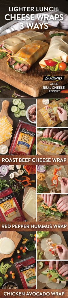 Wraps are an easy way to make a delicious lunch. And when you use our Ultra Thin® cheese slices with 45 calories or less per slice, you get full flavor with fewer calories. Try one using Ultra Thin® Provolone, chicken, ripe avocado & fresh tomatoes. Prefer roast beef? Roll some with Ultra Thin® Swiss & zesty horseradish. Or ditch the meat & mix red pepper hummus with Ultra Thin® Swiss. Whichever wrap you roll with, you can't go wrong. For more edible ideas, visit Sargento.com.