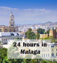 24 hours in #Malaga #travel #wanderlust #weekendbreak #spain